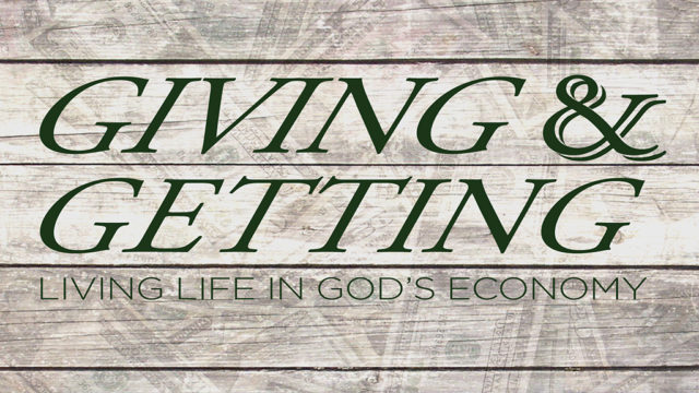 Giving & Getting :: Part 2